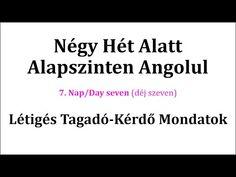 Könnyen, Gyorsan Angolul 1-106. nap - YouTube English Words, English Language, Minden, Education, Learning, Youtube, English People, Studying, English