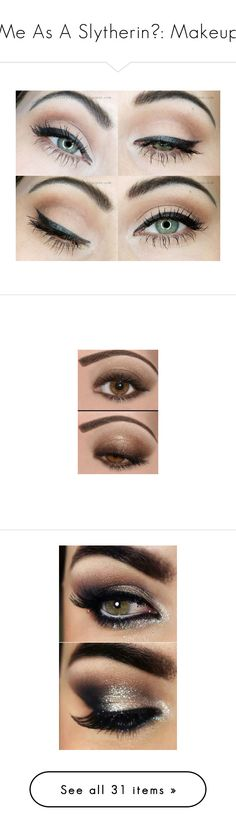"""Me As A Slytherin💚: Makeup"" by nattiexo ❤ liked on Polyvore featuring beauty products, makeup, eye makeup, eyeshadow, beauty, eye shadow, eyes, gel pencil eyeliner, gel eye liner and eyebrow makeup"