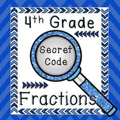4th Graders love to decode and solve puzzles.  They also need to know how to multiply a fraction by a whole number for the Common Core standard 4.NF.B.4.  Why not combine their love of solving puzzles with this standard?     What You Get   These two worksheets come with complete answer keys.