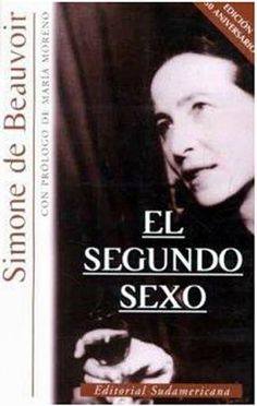 """Simone de Beauvior """"El segundo sexo"""""""