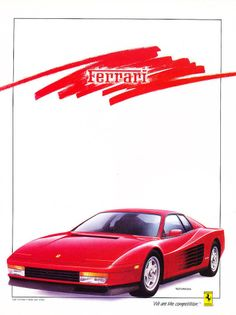 1987 Ferrari Testarossa ad. This is an example of snob because this is appealing to the audiences taste for the finer cars because ferrari is a luxury car brand that people strive and look up to for a car.
