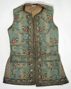 Waistcoat- Similar to a vest and was very detailed. Worn under a coat but usually visible because of embroidery. Origin: France 1760 Materials: Silk