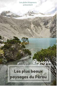 Découvrez les plus beaux paysages du Pérou #Pérou #Paysage #Voyage #Guide #Itinéraire #Information #Exploration #Découvertes #Nature