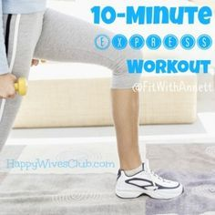 10-Minute Express Workout #Health #Fitness