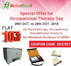Special #Offer for #Occupational Therapy Day. Order Now & Get Flat 10% #OFF - http://www.medicalbazzar.com/