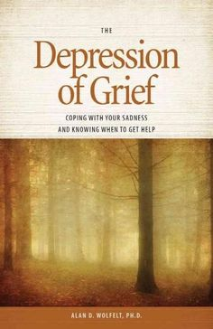 The Depression of Grief: Coping With Your Sadness and Knowing When to Get Help…
