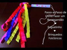 Atividade Pedagógica ♥ Como Fazer Barangandão ♥ Foguetinho ♥ Brinquedos Folclóricos - YouTube