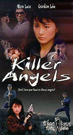 Phim Sát Thủ Thiên Thần - Killer Angels (1989) là bộ phim hành động kể về câu chuyện về Tích Cơ Trần là một người trợ giúp băng đảng ma ở khu phố Tàu Movies To Watch, Tv Series, Movie Posters, Image, Angels, Action Movies, Target, Death, Film Poster