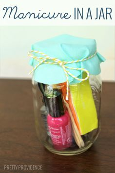 Mani in a Jar - can be put together for less than $10. What girl doesn't love to pamper herself once in a while?!