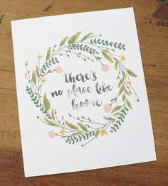 There's No Place Like Home - Watercolor Printable (Digital Print) by LiveALittleWilder