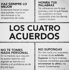 Los cuatro acuerdos. Fuente: Montaner & Asociados en Twitter. || #autoayuda #empoderamiento