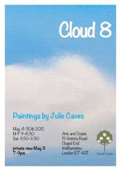 """Julie Caves paintings exhibition @ """"Arts and Crusts"""" - 2012 Secret Places, Crusts, Caves, Clouds, Paintings, Poster, Image, Art, Art Background"""