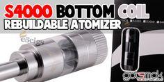 S4000 Bottom Coil Rebuildable Atomizer $4.32 | gotsmok.com