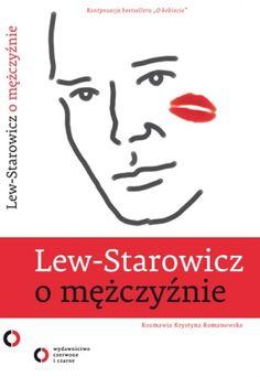 Lew-Starowicz o mężczyźnie, rozmawia Krystyna Romanowska Reading, Books, Fictional Characters, Lew, Libros, Book, Reading Books, Fantasy Characters, Book Illustrations