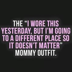 Oh snap someone read my mail. Lawrd have mercy those yoga pants. Guilty.  #parenting #wahmlife #wahm #sahm #stayathomemom #yogapants #momofboys #boymom #MOB #momlife