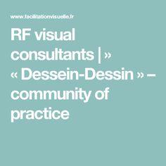 RF visual consultants    » «Dessein-Dessin» – community of practice