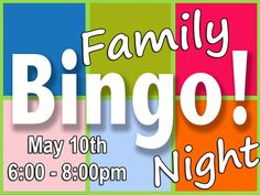 Family Bingo Night! OnFriday, May 10th from 6:00 - 8:00 PM, the Children's Council will host a Family Bingo Night . Come for free pizza, bingo, and prizes.
