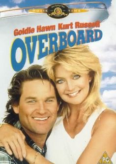 Overboard, 1988; Arrogant heiress Joanna Stayton (Goldie Hawn) lands herself in a heap of trouble when she falls overboard during a cruise with her husband. She is rescued by handyman Dean Proffitt (Kurt Russell), a single parent in desperate need of help with his four obnoxious kids, and as she has lost her memory, is in no position to object when he claims her as his wife. Directed by Garry Marshall ('Pretty Woman', 'Runaway Bride').