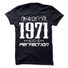 Made In 1971 Age To Perfection T-Shirts, Hoodies. VIEW DETAIL ==► Funny Tee Shirts