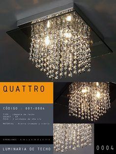 Luminaria de techo modelo QUATTRO CÓDIGO : 001-0004 TIPO : Lámpara de techo SOCKET : G9  FOCO : 3 unidades de 40w c/u MATERIAL : Metal DIMENSIONES : 0.30 L x 0.30 A x 0.17 H