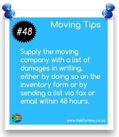 #MovingTips: If there are any damages to your furniture or goods, provide the #MovingCompany with a list of all damages as soon as possible.