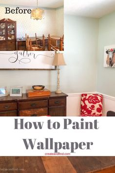 Painting Wallpaper - How To Do It Right!