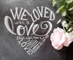 As Seen On Huffington Post - Wedding Print - Love Quote - Print - Chalkboard Art - Edgar Allan Poe - Chalkboard Print via Etsy The Words, Edgar Allan Poe, Poe Quotes, Quotable Quotes, Famous Quotes, Lily And Val, Chalkboard Print, Chalkboard Ideas, Chalkboard Doors