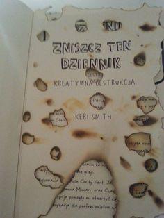 Podesłała Patrycja Walczak #zniszcztendziennikwszedzie #zniszcztendziennik #kerismith #wreckthisjournal #book #ksiazka #KreatywnaDestrukcja #DIY