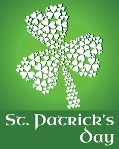 History of St. Patrick's Day - Origin, history and traditions of the celebration of St. Patrick's Day - Shamrocks, Leprechauns, and Rainbows
