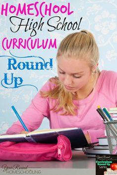 Homeschool High School Curriculum Round Up - http://www.yearroundhomeschooling.com/homeschool-high-school-curriculum-round-up/