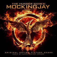 James Newton Howard : The Hunger Games: Mockingjay – Part 1 (Original Motion Picture Score)