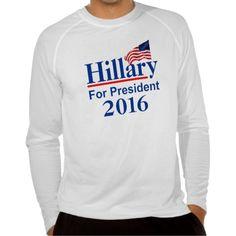Hillary For President 2016 Tshirt