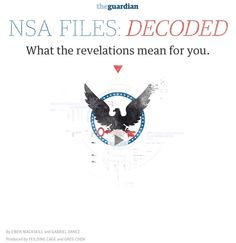NSA FILES: DECODED, The Guardian, 2013