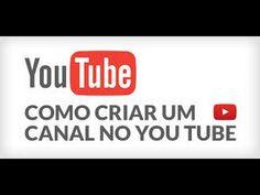 Como Criar um Canal no YouTube (2015)