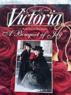 Victoria Magazine December 1990 ~ A Bouquet of Joy