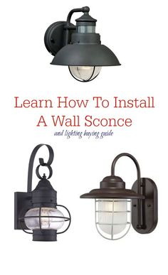 DIY Outdoor Projects: Learn How To Install a Wall Sconce