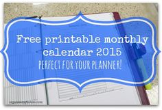 Printable monthly calendar for your 2015 planner. A4 planner sheets, one month per page with space for notes. Create your own calendar for your planner