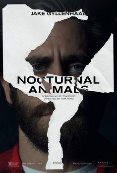 Jake Gyllenhaal Nocturnal Animals Poster Nocturnal Animals Posters: Jake Gyllenhaal & Amy Adams In New Thriller