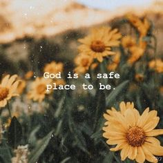 Quotes Sayings and Affirmations God is a safe place to be Jesus quotes Faith Bible Verses Quotes, Jesus Quotes, Faith Quotes, Scriptures, Wallpapers Gospel, Give Me Jesus, God Jesus, Quotes About God, God Is Good Quotes