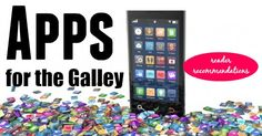 Apps for the Galley
