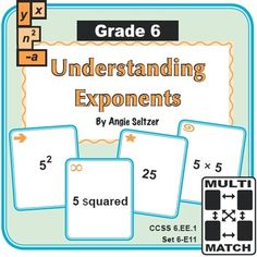 """Grade 6 Multi-Match Game Cards for Understanding Exponents: This set of printable Multi-Match game cards will help students understand the meaning of whole-number exponents and write related products (CCSS 6.EE.1). The """"E"""" is for the Expressions and Equations domain. ~by Angie Seltzer"""