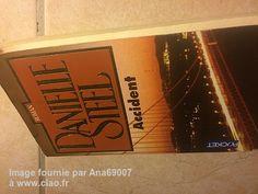 """Avis sur le livre """"Accident"""" de Danielle Steel par Ana69007"""