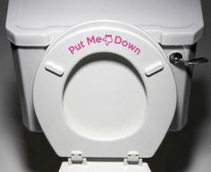 """Put Me Down"" - Toilet Seat Bathroom - Humorous Potty Training Vinyl Sticker Decal Copyright © Yadda-Yadda Design Co. (7""w x 2""h) (Color Choices) - Dimensions - 7""w x 2""h - Application Instructions an"