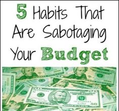 5-Habits-That-Are-Sabotaging-Your-Budget