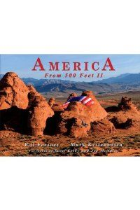 America From 500 Feet II by Bill Fortney. $39.95. Publication: November 1, 2008. Publisher: Acclaim Press (November 1, 2008). 208 pages. Author: Bill Fortney