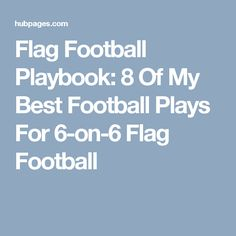 21 best flag football plays images on pinterest flag football flag football playbook 8 of my best football plays for 6 on 6 fandeluxe Gallery