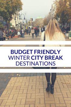 Budget friendly winter city break destinations - travelsandmore