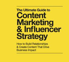 PDF: Ultimate Guide to Content Marketing & Influencer Strategy by Traackr