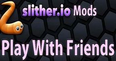 Slither io mods Play with friends! Slither io mods Play with friends! It's possible to play Slither.io game with… Slitherio Game, Slither Io, Play Hacks, New Mods, Change Background, Games, Friends, Fun, Hack Tool