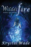 Wilde's Fire (Darkness Falls, Book One)